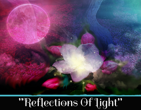 """REFLECTIONS OF LIGHT"" - SACRED SHADOW ESSENCE OF LIGHT 012"