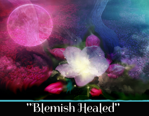 """BLEMISH HEALED"" - SACRED SHADOW ESSENCE OF LIGHT 015"