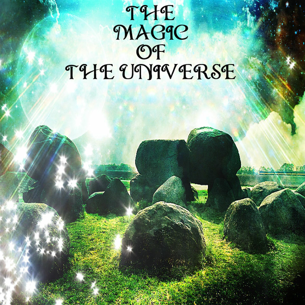 THE MAGIC OF THE UNIVERSE - E*Card (Digital)