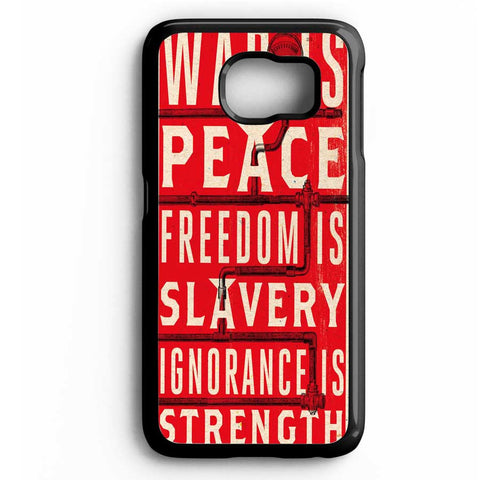 1984 Political Quotes Samsung Galaxy S6 Case