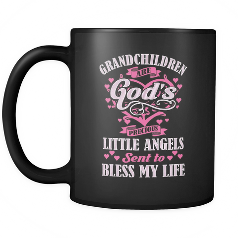 Little Angels Sent To Bless My Life Mug