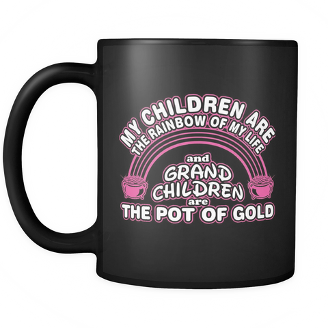 Grandchildren Are The Pot Of Gold Mug