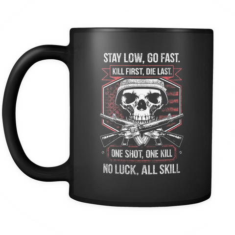 Stay Low, Go Fast Mug