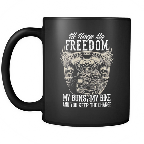 My Freedom, My Guns, My Bike Mug