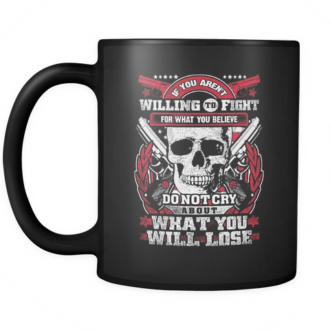 Fight For What You Believe Mug