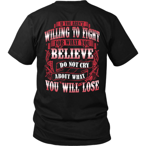 Do Not Cry About What You Will Lose T-Shirt