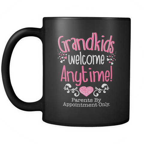 Grandkids Welcome Anytime Mug