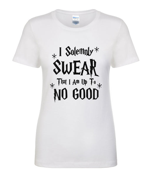 T-Shirt I Solemnly Swear That I Am Up To No Good