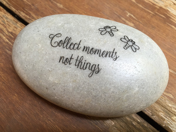 "Located in Bangalore, Tile Italia Pebbles is the best option for you to buy engraved pebbles! This pebble- ""Collect moments, not things"" make great gifts for Mother's day, Father's day, Valentine's Day, Friendship day, Anniversaries and birthdays! They make the perfect gift for your loved ones. They require low maintenance and are cheap and reasonable."