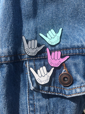 Stay Stoked Enamel Pin