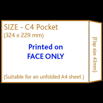 C4 Pocket Envelope (non window) <br> Printed to front only