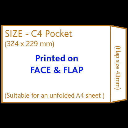 C4 Pocket Envelope (non window) <br> Printed to front and flap