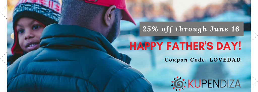For all the amazing fathers we know...take 25% off through this Father's Day!