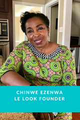 Chinwe Ezenwa, Founder of Le Look
