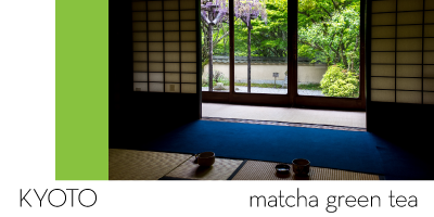 Kyoto — matcha green tea