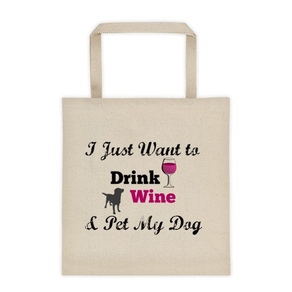 """Drink Wine & Pet My Dog"" 12 oz. Tote"
