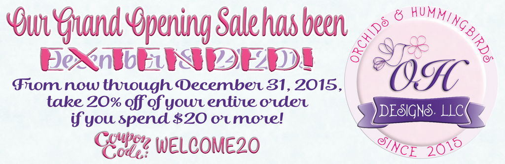 Grand Opening Sale Extended!
