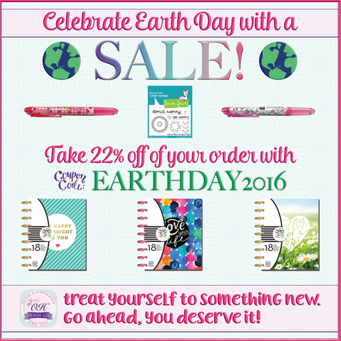 Earth Day SALE! (Take 22% off of your order with coupon code EARTHDAY2016.)