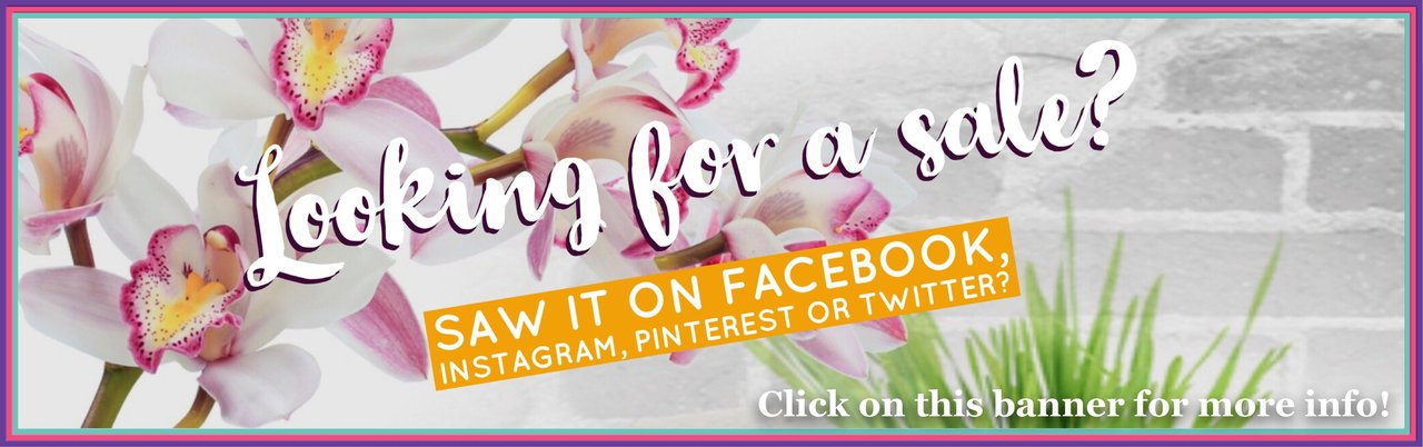 Looking for a sale that you saw on Instagram, Pinterest or Twitter?  Click here for more information!