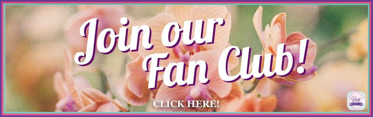 OandHDesigns.com Fan Club - JOIN TODAY!