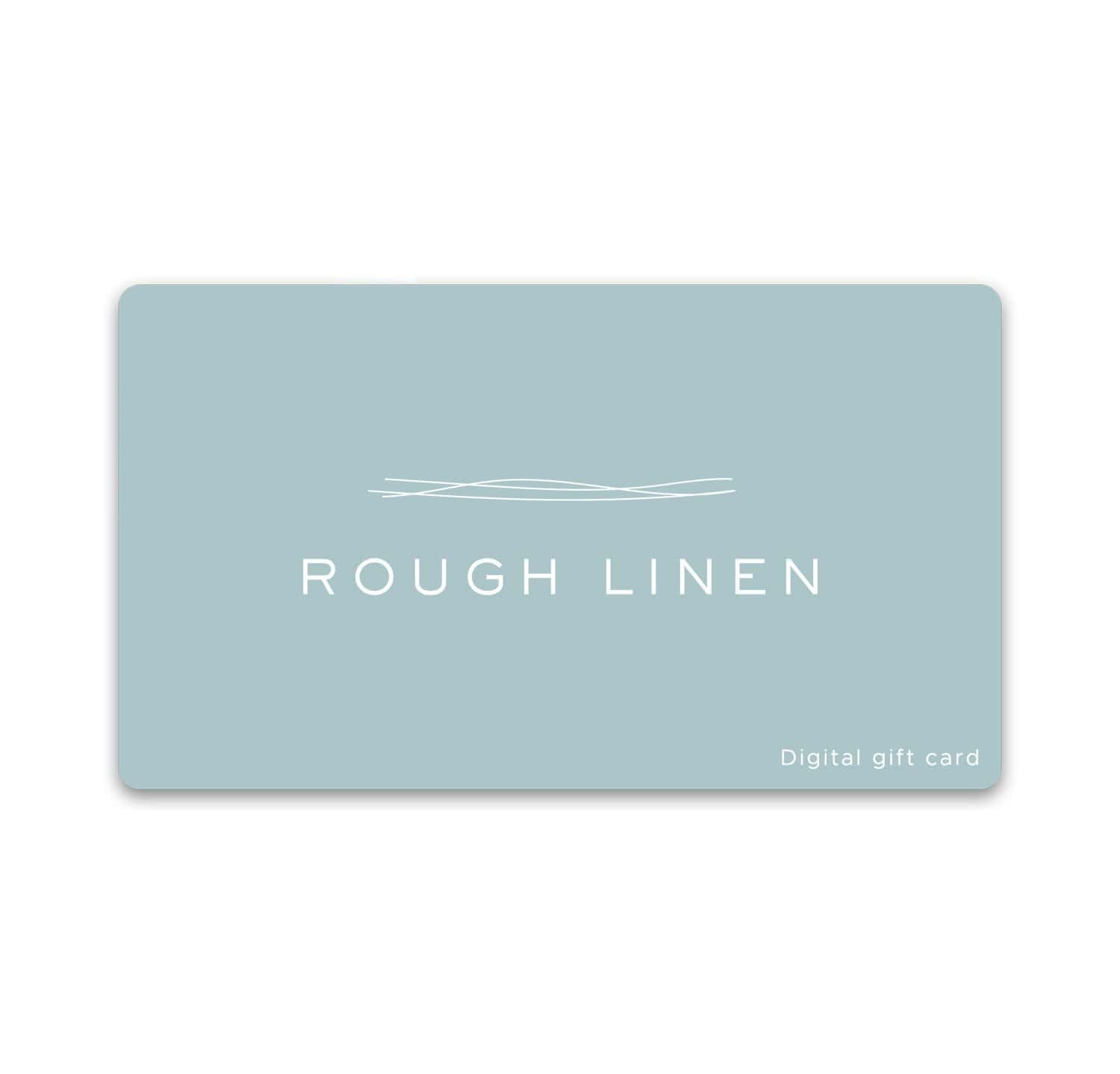 Rough Linen digital online gift card