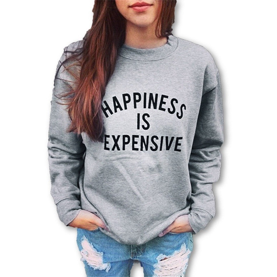 Happiness Is Expensive Sweatshirt - Desire Wear