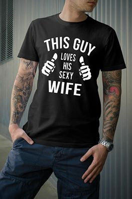 I Love My Wife Shirt
