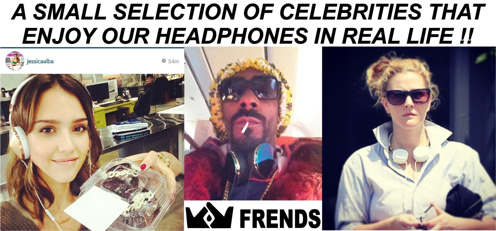 Celebrities using Frends Headphones