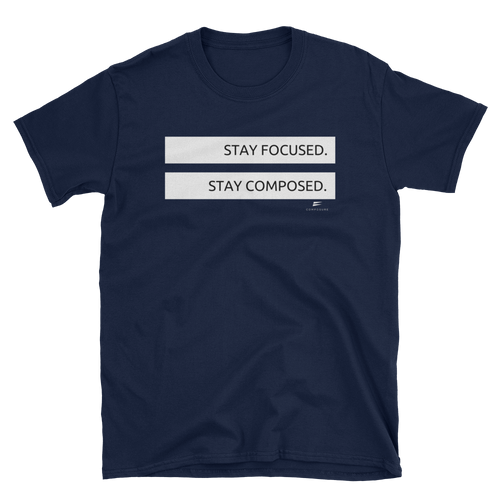 Stay Focus, Stay Composed Shirt - Navy