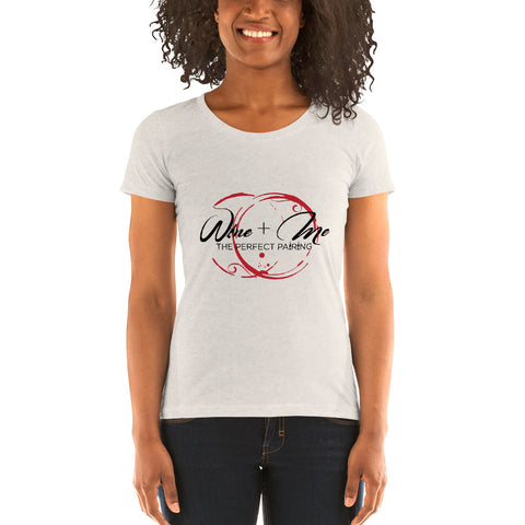 Ladies' Wine and Me' short sleeve t-shirt