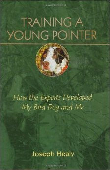 Training A Young Pointer by Joseph Healy