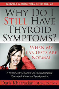 Why Do I Still Have Thyroid Symptoms?
