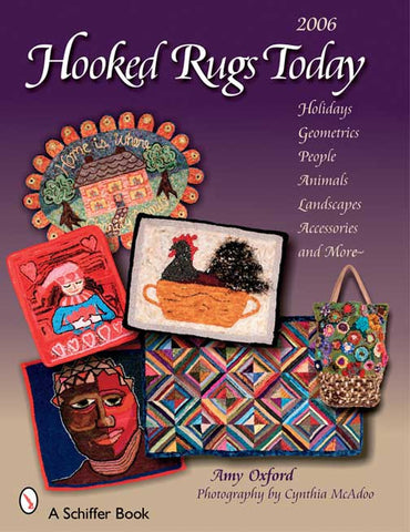 Hooked Rugs Today 2006, Volume II