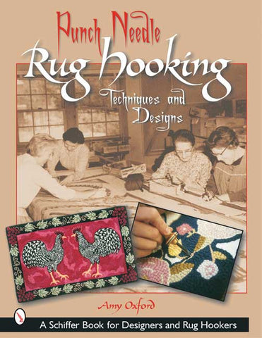 Punch Needle Rug Hooking Techniques and Designs (2002)