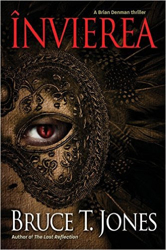 Învierea (A Brian Denman Thriller, Book Two), by Bruce T. Jones