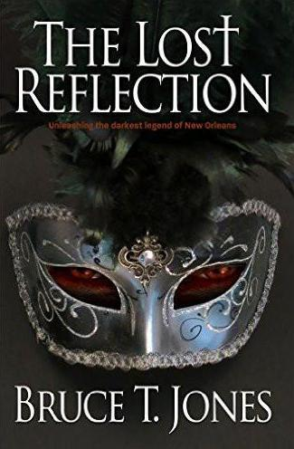 The Lost Reflection (A Brian Denman Thriller, Book One), by Bruce T. Jones