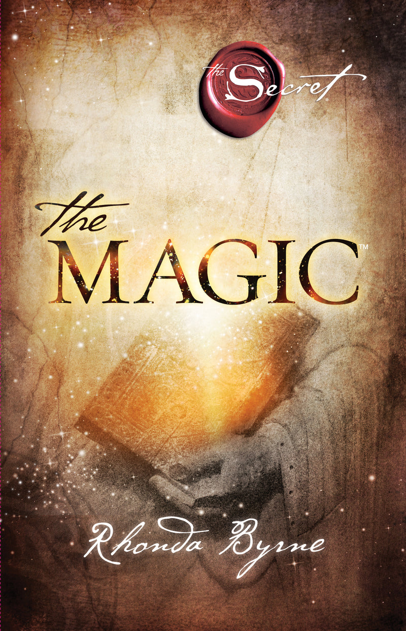 The Magic (The Secret Book Series), by Rhonda Byrne