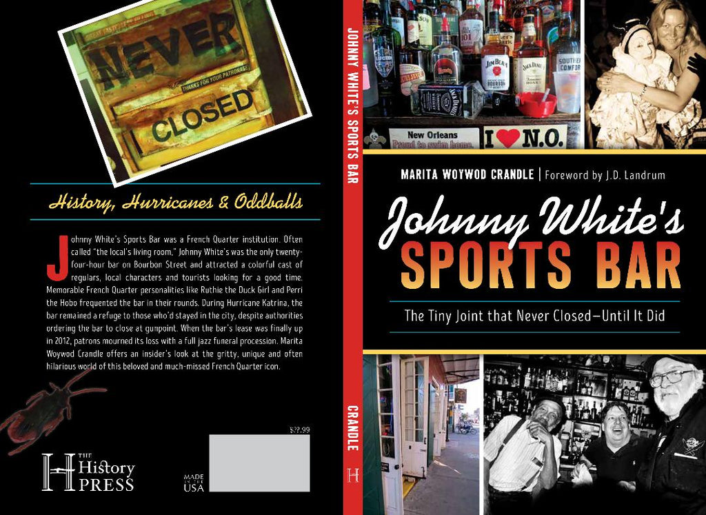 Johnny White's Sports Bar - The Tiny Joint that Never Closed - Until it Did