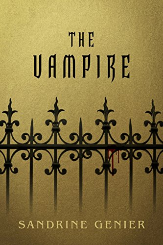The Vampire (Book 1), by Sandrine Genier