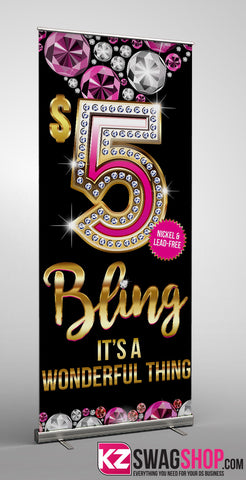 $5 Bling Retractable Banner style 5