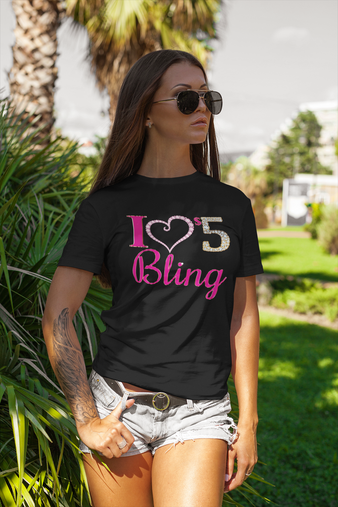 I Love $5 Bling T-Shirt - Regular