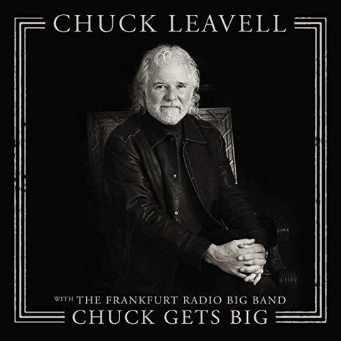 Chuck Leavell - Chuck Gets Big