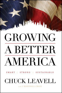 GROWING A BETTER AMERICA: Smart, Strong, Sustainable