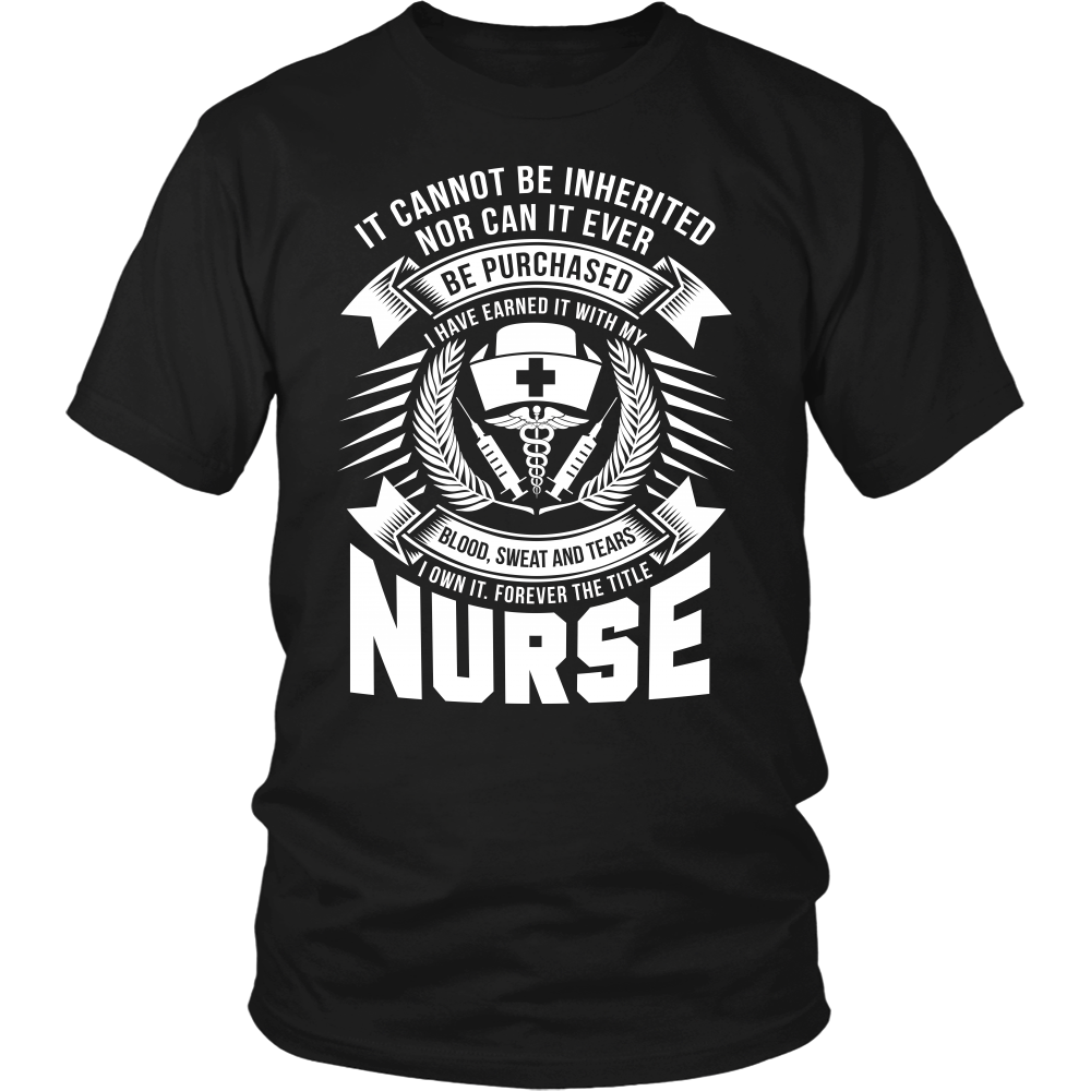 Forever the Title - NURSE TShirt