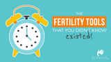 What-fertility-tools-can-a-woman-use-to-help-her-to-get-pregnant
