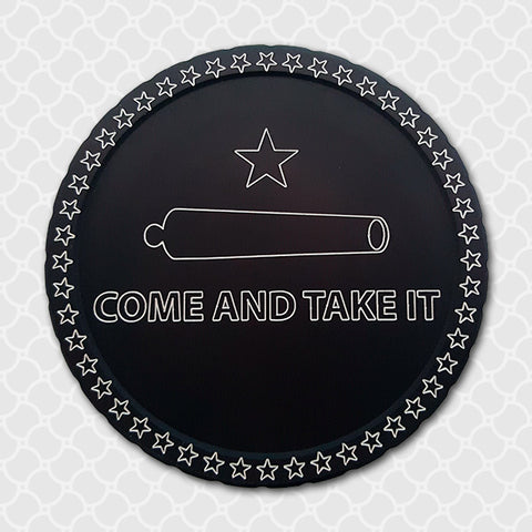 Come And Take It - Center Point CnC