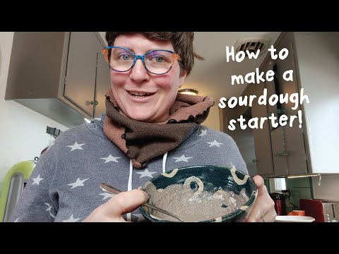 HOW TO MAKE A SOURDOUGH STARTER (FROM SCRATCH!)