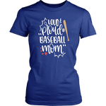 LOUD AND PROUD BASEBALL MOM