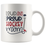 LOUD AND PROUD HOCKEY MOM COFFEE MUG