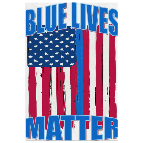 BLUE LIVES MATTER - CANVAS ART